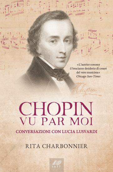 Chopin vu par moi - Conversazioni con Lucia Lusvardi. La copertina