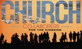Church Co-Laborers for the Kingdom