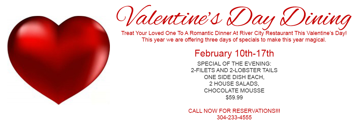 Valentines Day Specials River City Restaurant Banquets