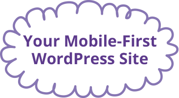 Your Mobile-First WordPress Site