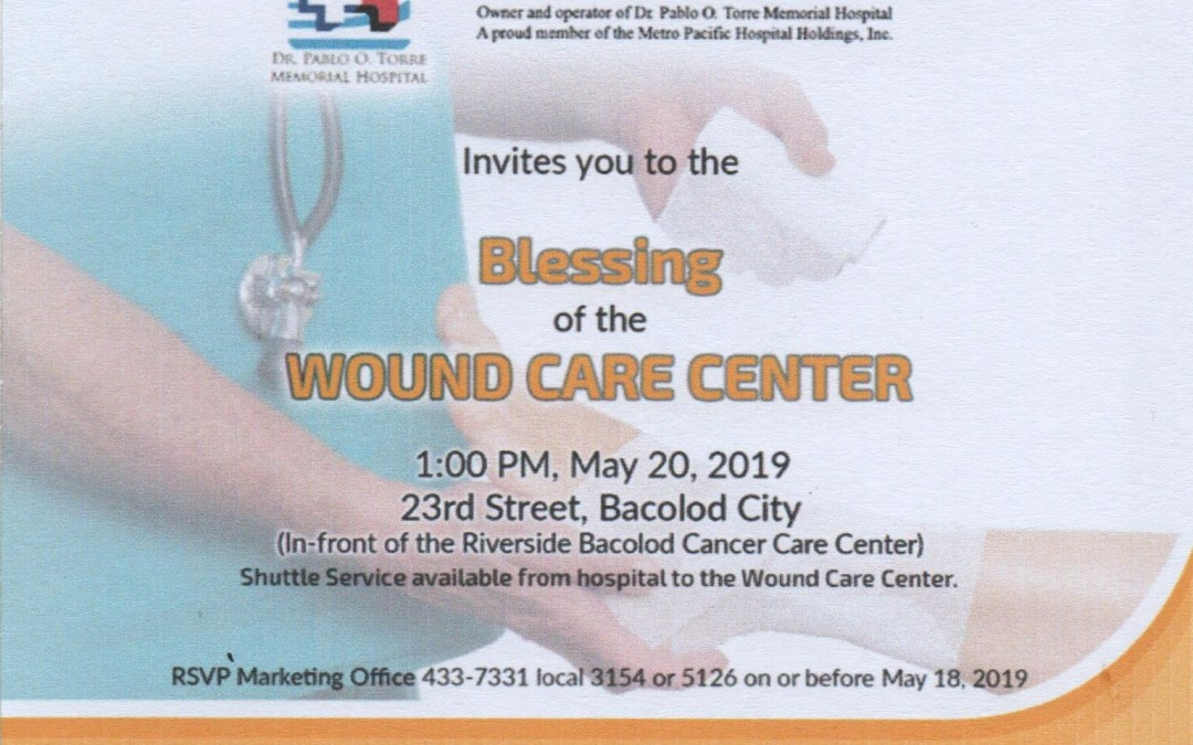 WOUND CARE CENTER Blessing & Opening