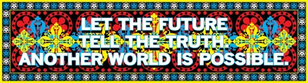 Mark Titchner, Let the future tell the truth. Another world is possible