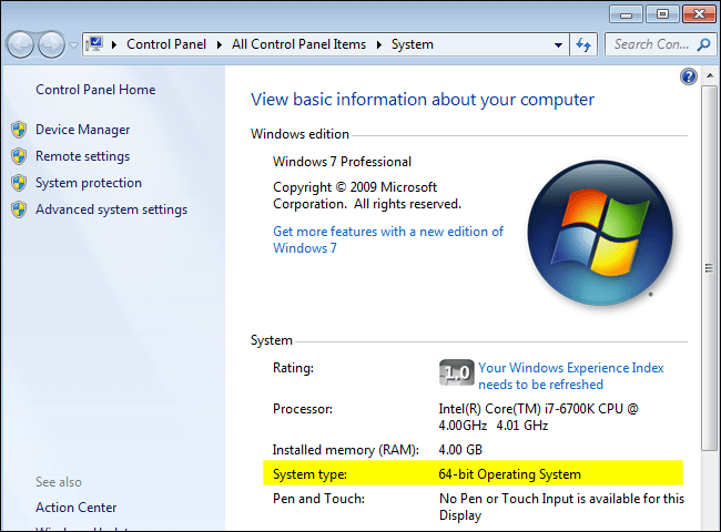 Running 32-bit or 64-bit Windows 7