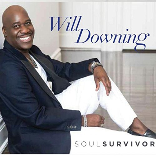 WILL DOWNING – SOUL SURVIVOR