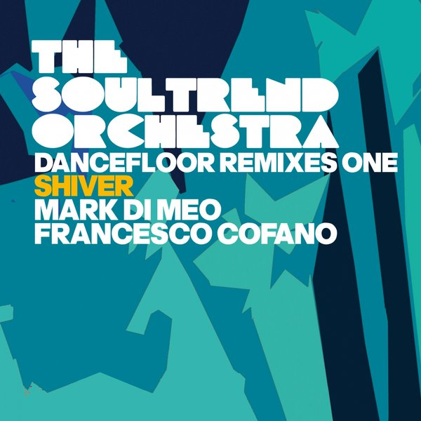 The Soultrend Orchestra - Dancefloor Remixes One