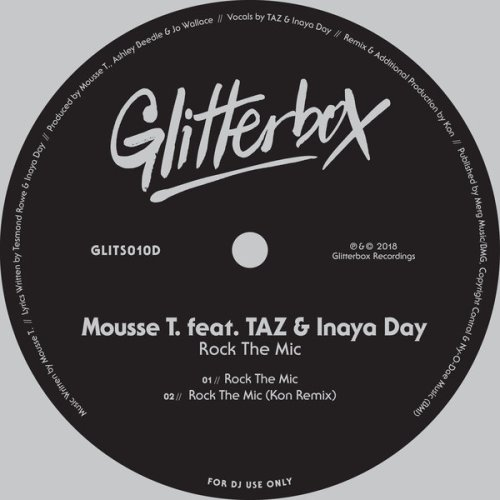 Mousse T. Rock the Mic (feat. TAZ & Inaya Day)