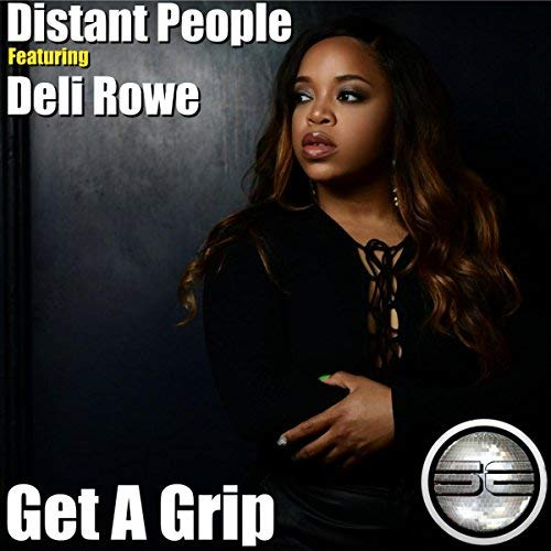 Distant People Ft Deli Rowe – Get A Grip