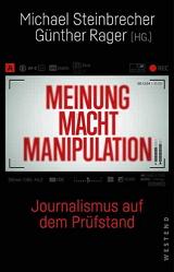 Michael Steinbrecher, Günther Rager (Hrsg.): Meinung Macht Manipulation