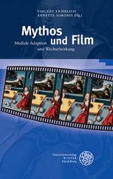 Vincent Fröhlich, Annette Simonis (Hrsg.): Mythos und Film