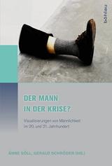 Änne Söll, Gerald Schröder (Hrsg.): Der Mann in der Krise?