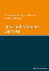 Deutscher Fachjournalisten-Verband (Hrsg.): Journalistische Genres