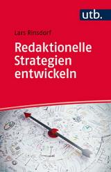 Lars Rinsdorf: Redaktionelle Strategien entwickeln