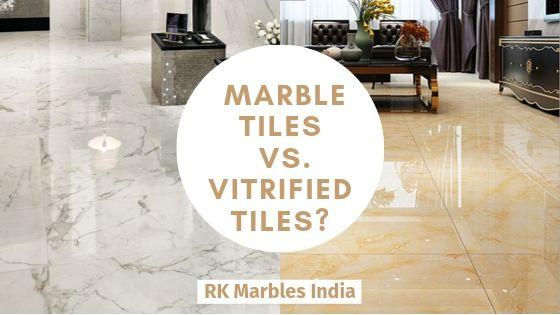 choose marble tiles vs vitrified tiles