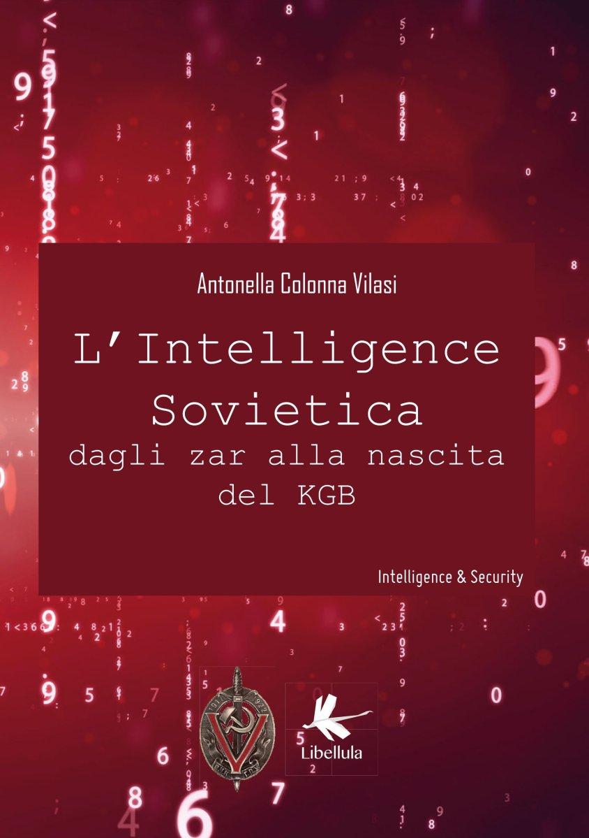 L'intelligenza Sovietica  dagli Zar alla nascita del KGB