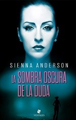 La Sombra Oscura de la Duda – Sienna Anderson