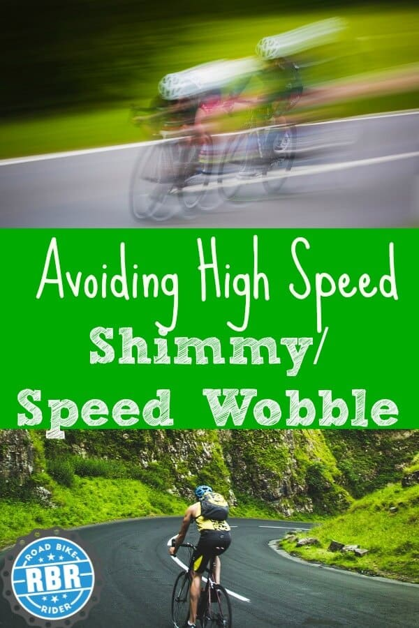 Pinterest avoid high speed shimmy and wobble on a road bike