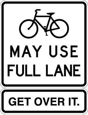 BikesMayUseFullLane.GetOverIt.Sign.WEB