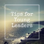 Tips for Young Leaders