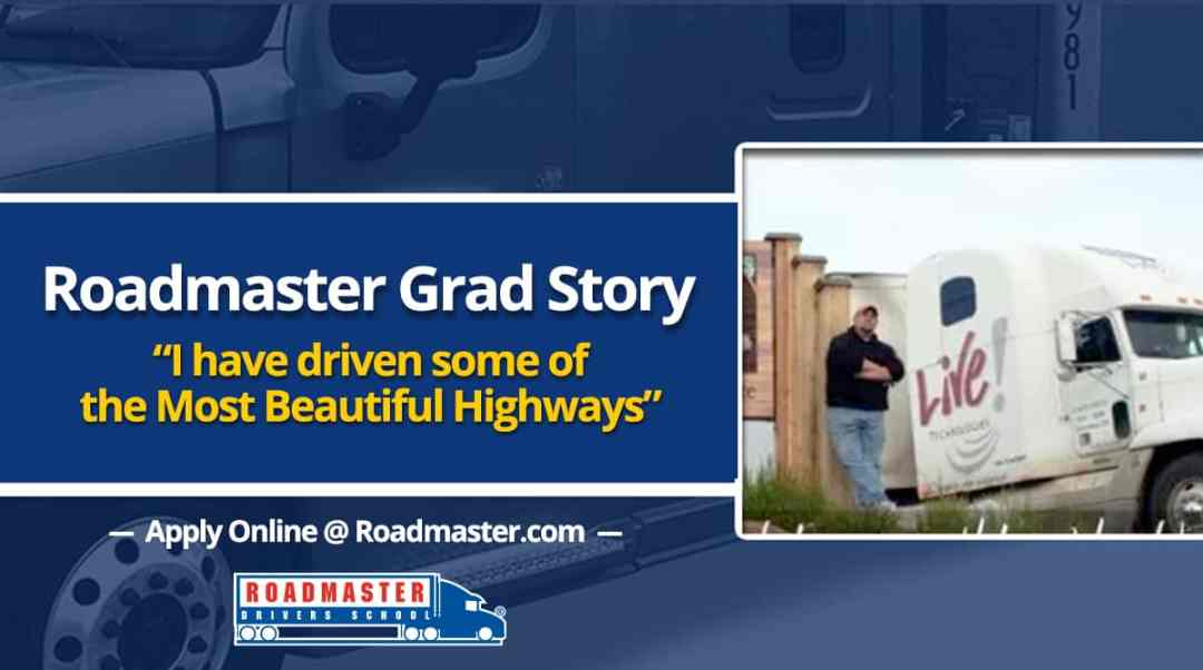 """RM Graduate Story: """"I have driven some of the most beautiful highways that North America has to offer…."""""""