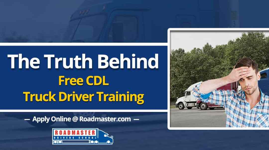 The truth behind FREE CDL TRAINING