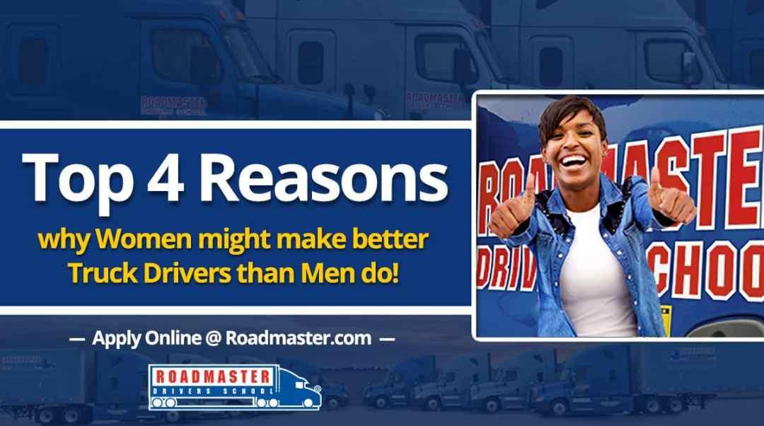 Top 4 Reasons Women Might Make Better Truckers Than Men Do