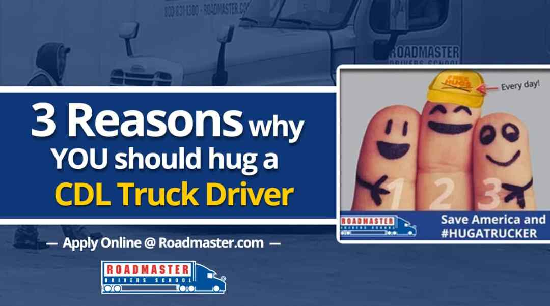 3 Reasons To Hug A Trucker