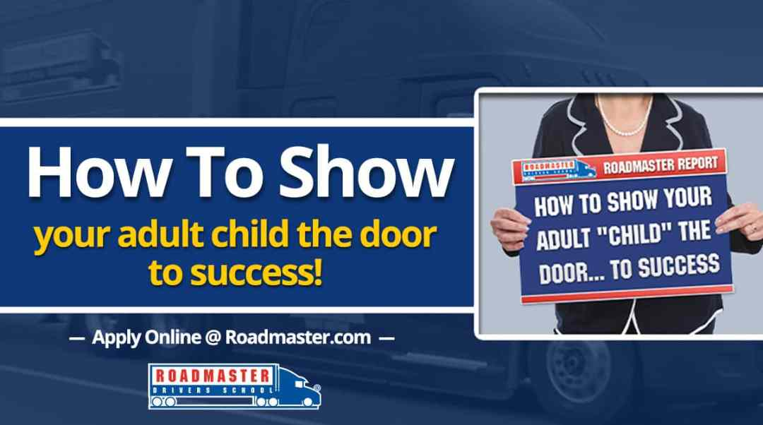 "How To Show Your Adult ""Child"" The Door… To Success"