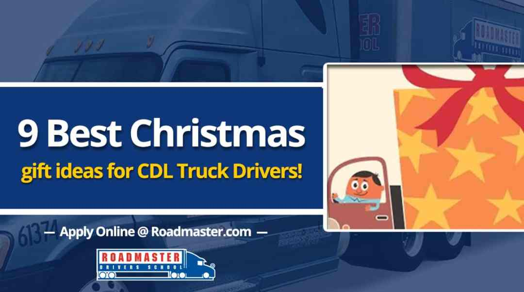 9 Best Christmas Gift Ideas for New Truck Drivers