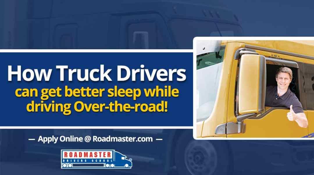 How Truck Drivers Can Get Better Sleep