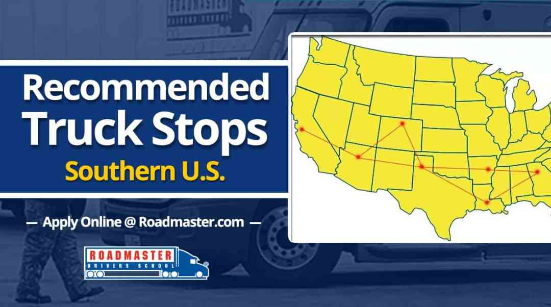 Recommended Truck Stops, Southern U.S.