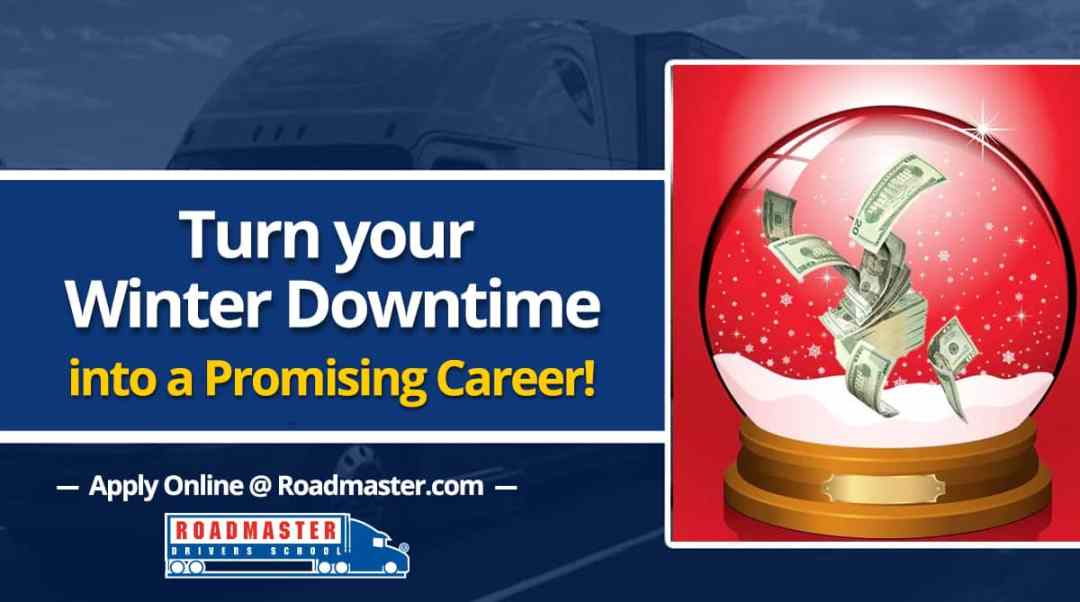 Turn Your Winter Downtime Into A Promising Career!