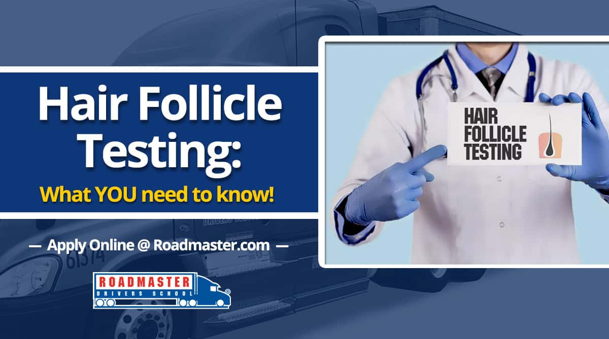 Hair Follicle Testing What You Need To Know Roadmaster