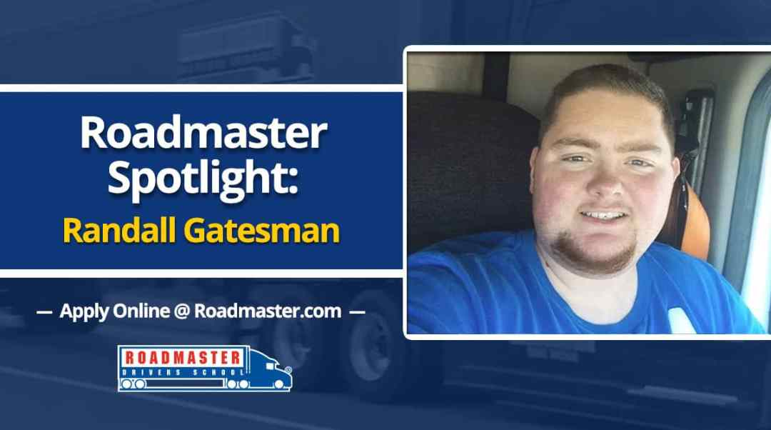 Roadmaster Graduate Spotlight: Randall the Trucker