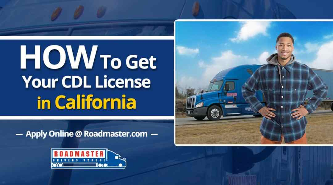How To Get Your CDL in California
