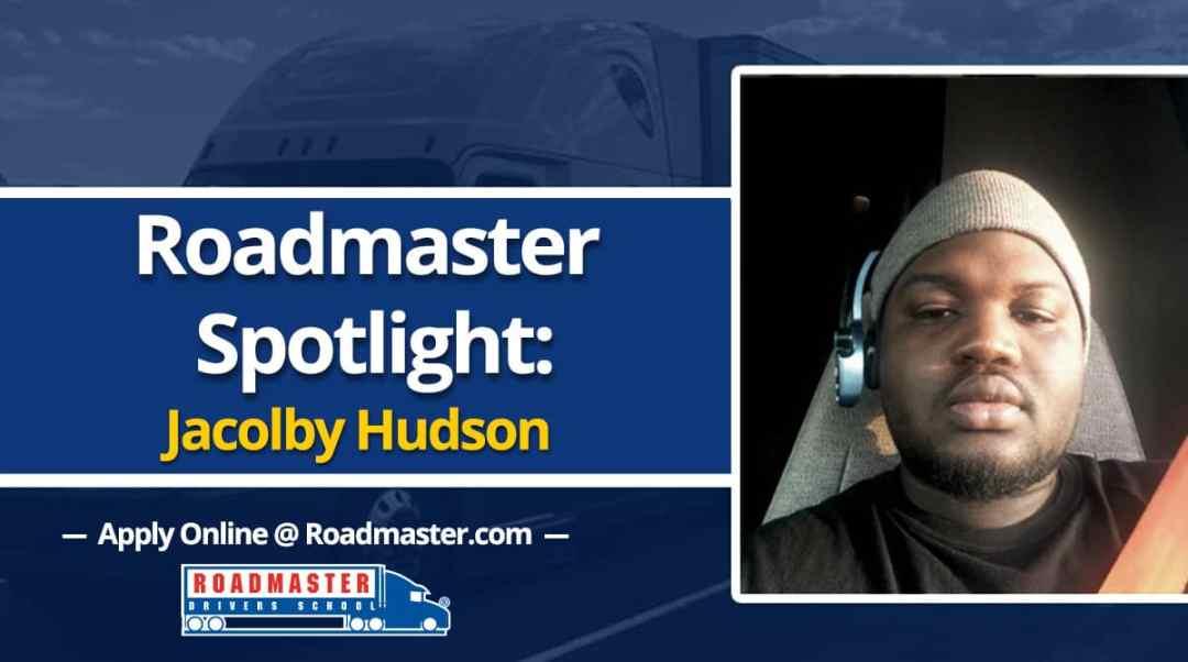 Roadmaster Graduate Spotlight: Jacolby Hudson