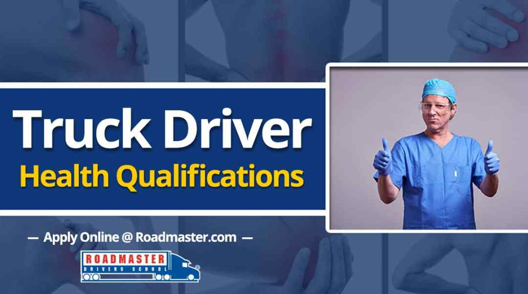 Truck Driver Health Qualifications