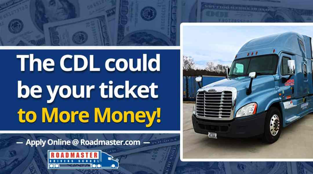 The CDL Could Be YOUR Ticket to More Money