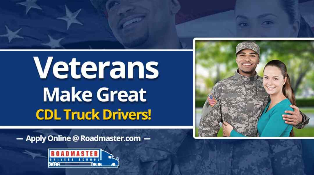 Why Veterans Make Great CDL Truck Drivers