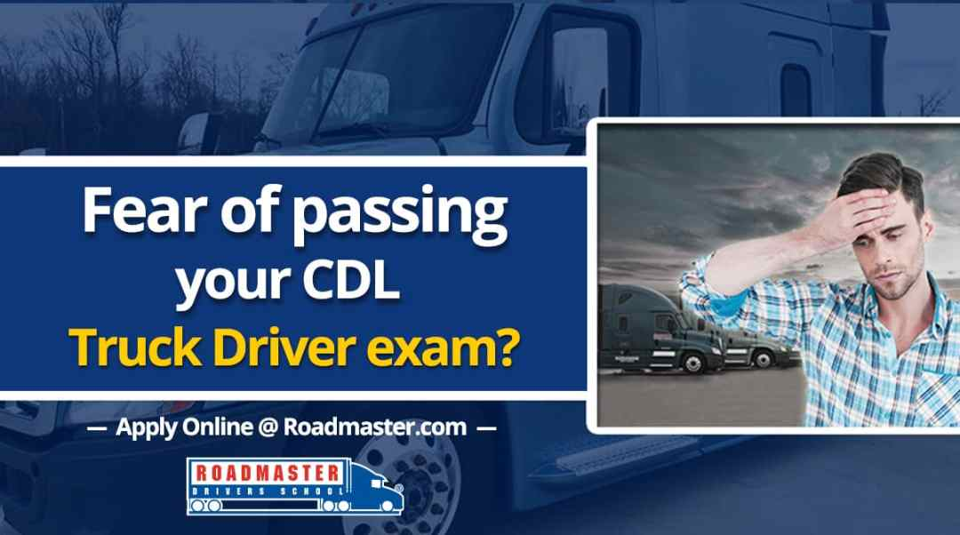 Worried about passing your Class A CDL Exam?