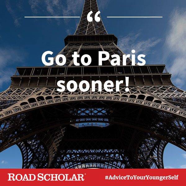Go to Paris sooner.