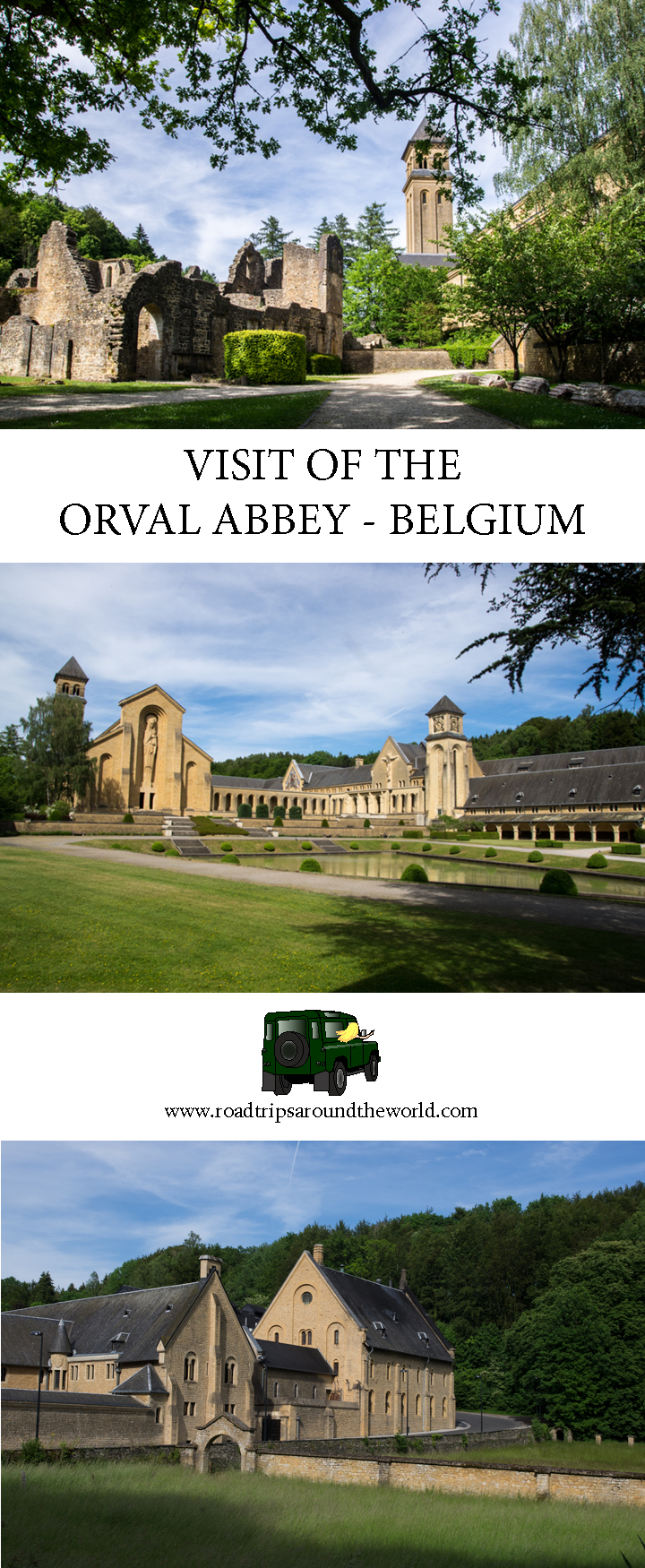 Visit of the Orval Abbey in Belgium - www.roadtripsaroundtheworld.com