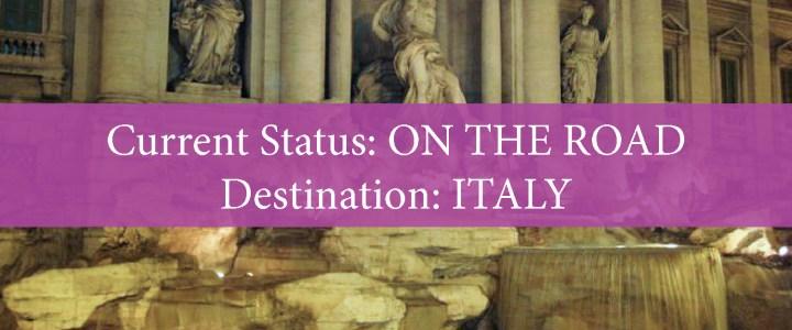 Destination: Italy!