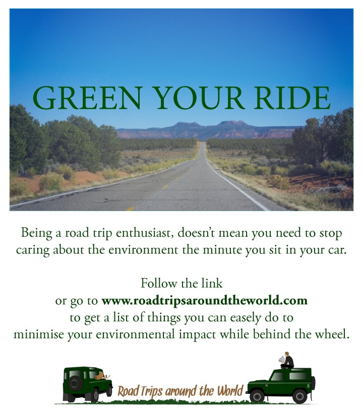 Green your ride - Roadtripsaroundtheworld.com