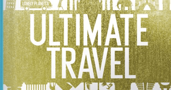 Travel Book suggestion: Lonely Planet's Ultimate Travel List