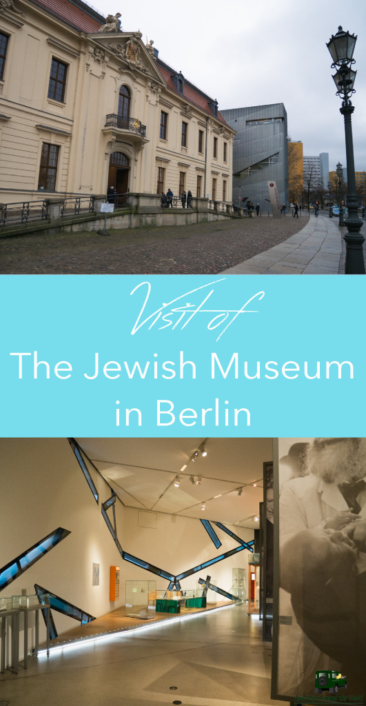 Visit of the Jewish Museum Berlin - German Jewish History explained in an impressive museum - RoadTripsaroundtheWorld.com