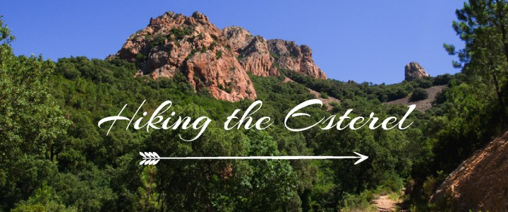 The Esterel: a Hiking Paradise on the French Riviera