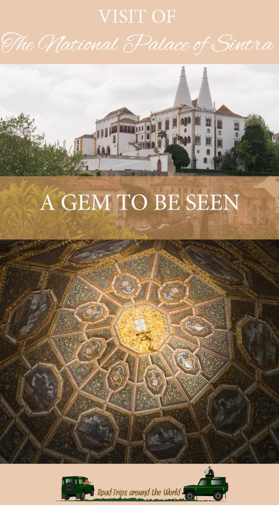 Come and explore the extraordinary National Palace of Sintra, Portugal - Learn more on RoadTripsaroundtheWorld.com