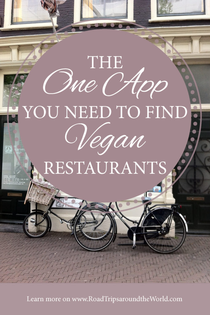 The one App you need to find Vegan restaurants when traveling - find out more on Road Trips around the World .com