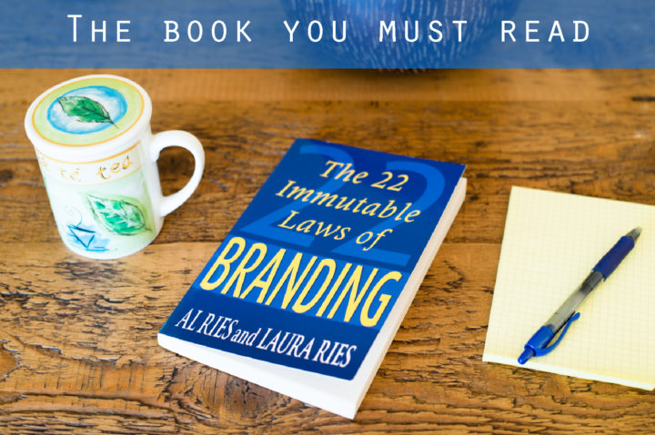 The book you must read on Branding - The 22 Immutable Laws of Branding