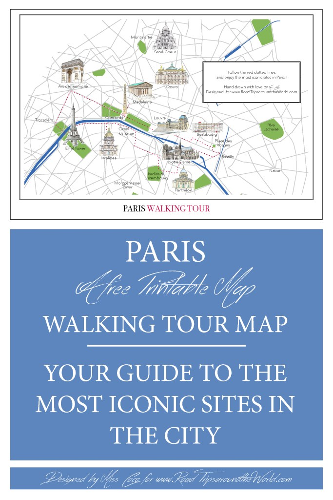 Paris Walking Tour Map - Free printable Map - your guide to the most iconic sites in the city - Only on Road Trips around the World - www.RoadTripsaroundtheWorld.com